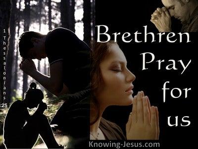 1 Thessalonians 5:25 Brethren Pray For Us (beige)