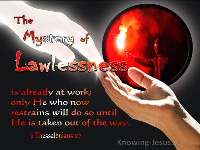 2 Thessalonians 2:7 The Mystery Of Lawlessness Is Already At Work (black)