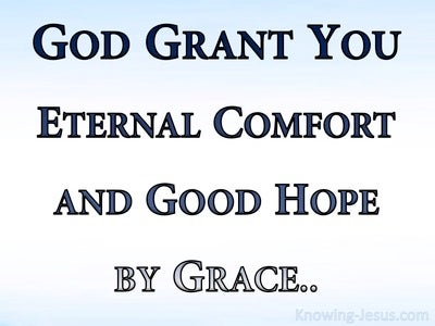 2 Thessalonians 2:16 Eternal Comfort And Good Grace (blue)