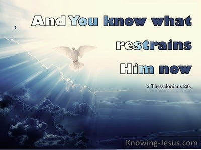 2 Thessalonians 2:6 And You Know What Restrains Him Now (cream)