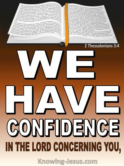 2 Thessalonians 3:4 We Have Confidence In The Lord Concerning You (white)