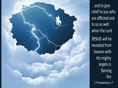2 Thessalonians 1:7 Jesus Gives Relief To The Afflicted (blue)