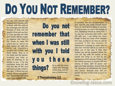 2 Thessalonians 2:5  Do You Not Remember When I Was Still With You I Told You These Things (blue)
