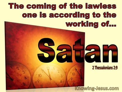 2 Thessalonians 2:9 The Coming Of The Lawless One Is In Accordance With Power Signs nS Lying Wonders (brown)