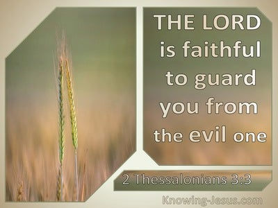 2 Thessalonians 3:3 The Lord Is Faithful To Guard You From The Evil One (beige)