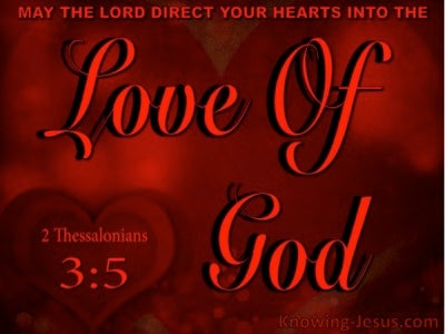 2 Thessalonians 3:5 Direct You Hearts Into The Love Of God (red)