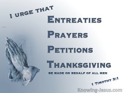 1 Timothy 2:1 Entreaties, Prayers, Petitions Thansgiving (blue)