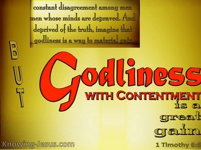 1 Timothy 6:6 Godliness With Contentment Is A Great Gain (yellow)