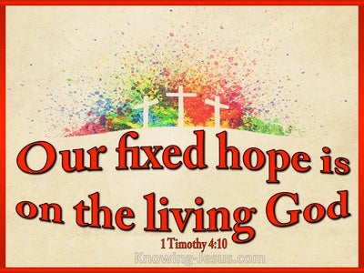 1 Timothy 4:10 The Living God Is The Saviour Of All Men (red)