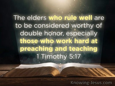 1 Timothy 5:17 Elders Who Rule Well Are Worthy Of Double Honour (black)