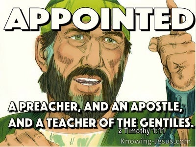 2 Timothy 1:11 Appointed Preacher Apostle And Teacher (white)