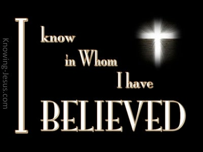 2 Timothy 1:12 I Know Whom I Have Believed (black)