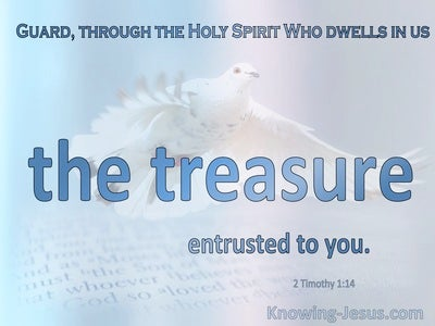 2 Timothy 1:14 Guard The Treasure Entrusted To You (blue)