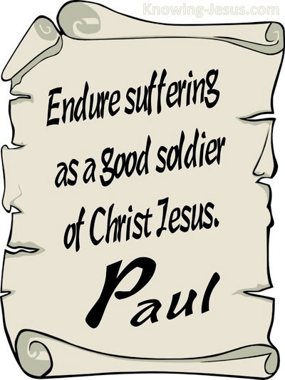 2 Timothy 2:3 Endure Suffering As A Good Soldier (beige)