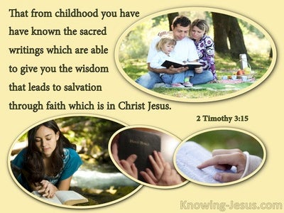 2 Timothy 3:15 From Childhood You Have Known The Holy Scriptures (yellow)