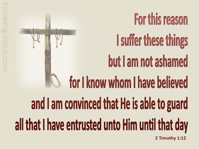 2 Timothy 1:12 I Know Whom I Have Believed (beige)