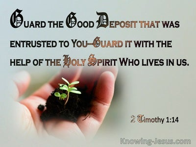 2 Timothy 1:14 Guard The Treasure Entrusted To You (sage)