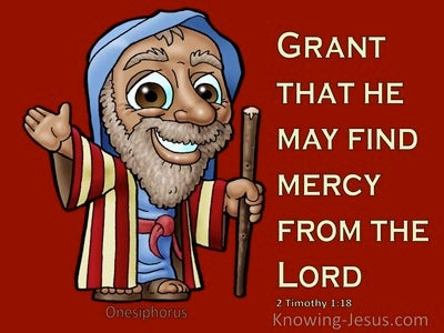 2 Timothy 1:18 The Lord Grant To Him To Find Mercy From The Lord On That Day (red)