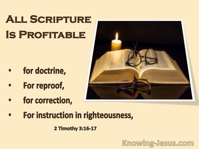 2 Timothy 3:16 All Scripture Is God:Breathed And Profitable For Doctine Reproof Corection Trainins in Righteousness (cream)