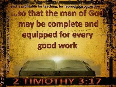 2 Timothy 3:17 That The Man Of God May Be Fully Equipped (brown)