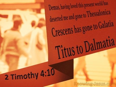 2 Timothy 4:10 Demas Has Deserted Me (black)