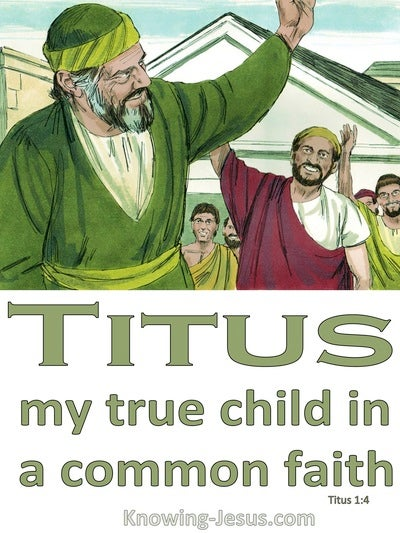Titus 1:4 Paul True Son In The Faith (white)