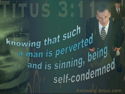 Titus 3:11 Such A Man Is Perverted (black)
