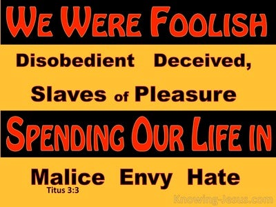 Titus 3:5 We Also Were Foolish Ourselves (yellow)