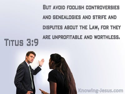 Titus 3:9 Avoid Foolish Controversies (gray)