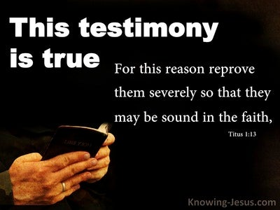 Titus 1:13 This Testimony Is True (black)