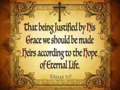 Titus 3:7 Justified By His Grace (brown)