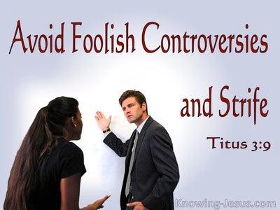 Titus 3:9 Avoid Foolish Controversies (red)