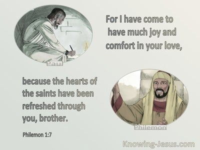 Philemon 1:7 Joy And Comfort In Your Love (sage)