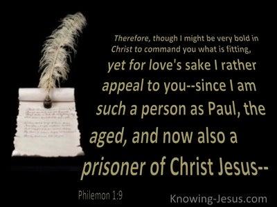 Philemon 1:9  For Loves Sake I Appeal To You (black)