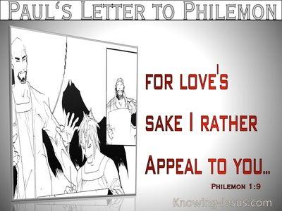 Philemon 1:9  For Loves Sake I Appeal To You (gray)