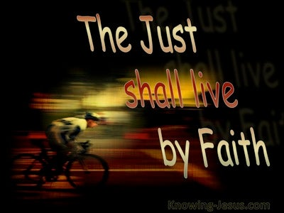 Hebrews 10:38The Just Shall live By Faith (brown)