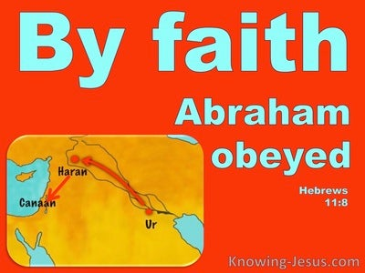 Hebrews 11:8 Abraham Obeyed By Faith (red)