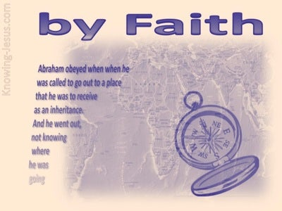 Hebrews 11:8 By Faith Abraham (purple)