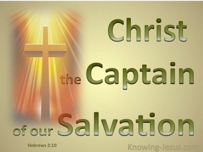 Hebrews 2:10 Captain of Our Salvation (green)