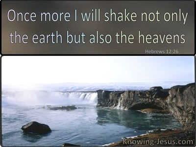 Hebrews 2:26 Once More I Will Shake The Earth And Heaven (windows)02:25