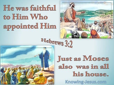 Hebrews 3:2 He Was Faithful Like Moses (blue)