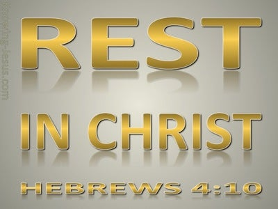 Hebrews 4:11 Be Diligent To Enter Into Rest In Christ (gold)