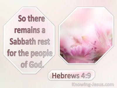 Hebrews 4:9 There Remains A Sabbath Rest For The Peopele Of God (cream)