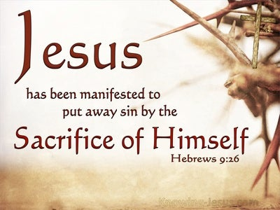 Hebrews 9:26 He Appeared To Put Away Sin (beige)