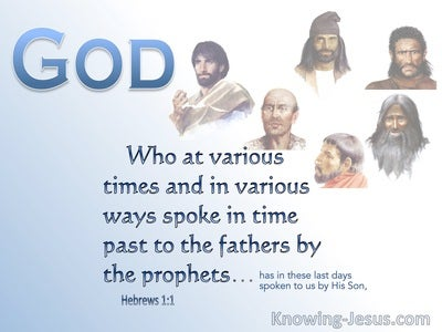 Hebrews 1:1 God Spoke In The Past To Th Fathers By The Prophets (brown)