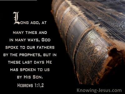 Hebrews 1:1 God Has Spoken By His Son (windows)10:02