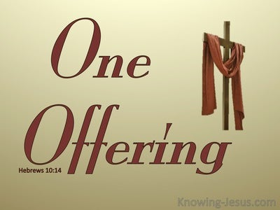 Hebrews 10:14 By One Perfect Offering (gold)