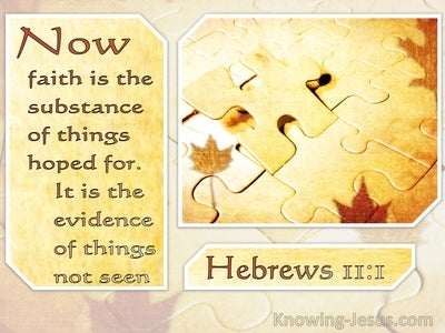 Hebrews 11:1 Now Faith Is The Substance Of Things Hoped For (windows)06:09