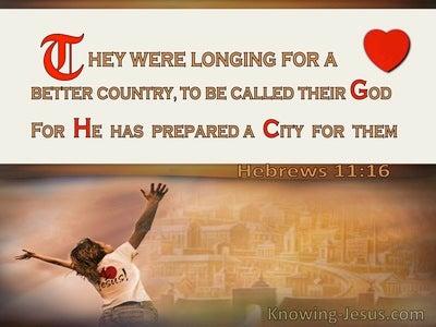 Hebrews 11:16 God Has Prepared A City For Them (windows)12:23