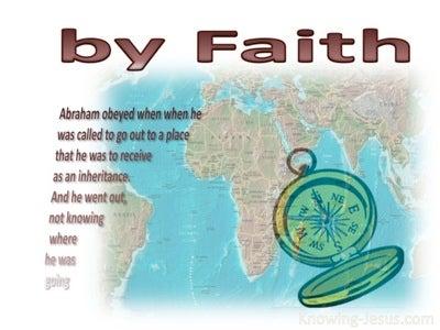 Hebrews 11:8 By Faith Abraham (white)